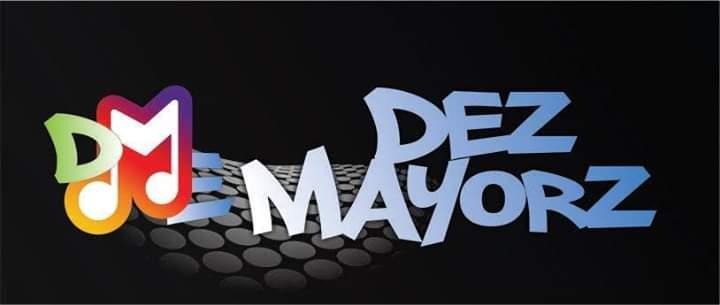 DEZ MAYORZ